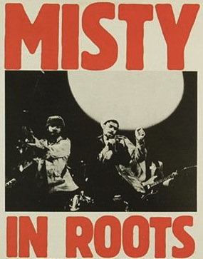 Misty in Roots